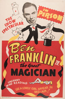 Ben Franklin IV, The Great Magician Poster