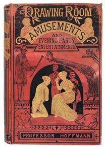 Drawing Room Amusements and Evening Party Entertainments