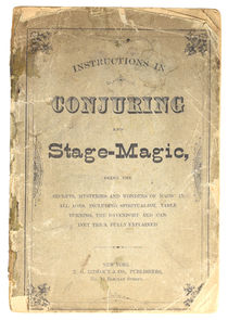 Instructions in Conjuring and Stage-Magic