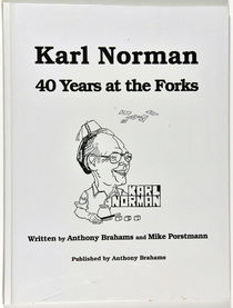 Karl Norman: 40 Years at the Forks
