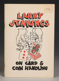 Larry Jennings on Card & Coin Handling
