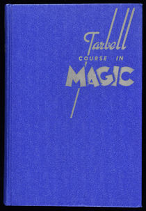 The Tarbell Course in Magic, Vol. 2