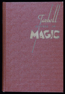 The Tarbell Course in Magic, Vol. 3