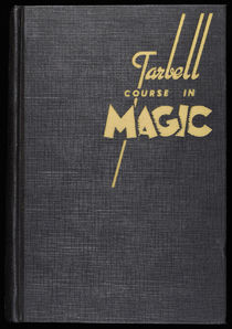 The Tarbell Course in Magic, Vol. 7
