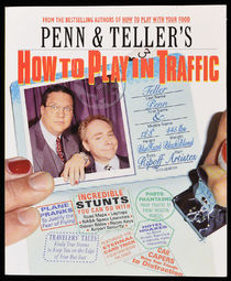 Penn and Teller's How to Play in Traffic