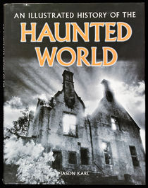 An Illustrated History of the Haunted World