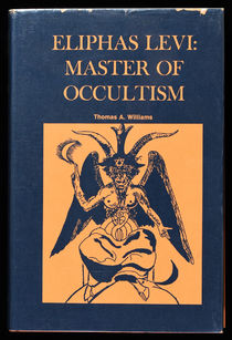 Eliphas Levi: Master of Occultism