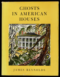 Ghosts in American Houses