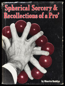 Spherical Sorcery and Recollections of a Pro' (Signed)