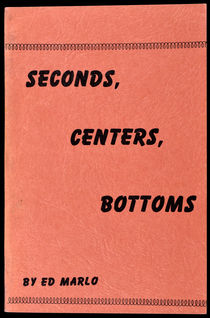 Seconds, Centers, Bottoms