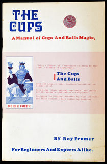The Cups: A Manual of Cups and Balls Magic
