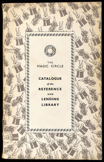 The Magic Circle Catalogue of the Reference and Lending Library