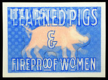 Learned Pigs and Fireproof Women Lenticular