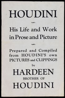 Houdini: His Life and Work in Prose and Picture