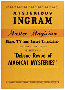 Mysterious Ingram, Master Magician