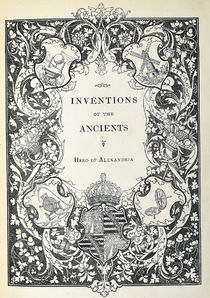 Inventions of the Ancients by Hero of Alexandria