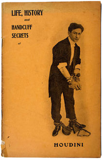 Life, History and Handcuff Secrets for Houdini