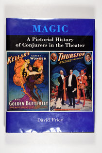 Magic: a Pictorial History of Conjurers in the Theater