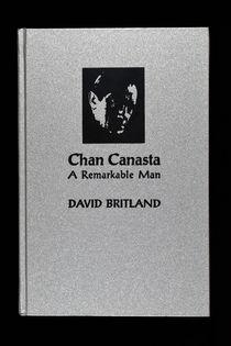 Chan Canasta: a Remarkable Man