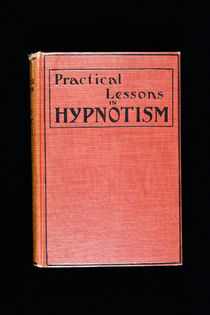 Practical Lessons in Hypnotism