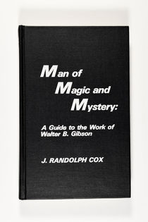 Man of Magic and Mystery: Walter B. Gibson