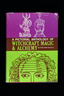 A Pictorial Anthology of Witchcraft, Magic and Alchemy