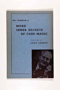 Dai Vernon's More Inner Secrets of Card Magic