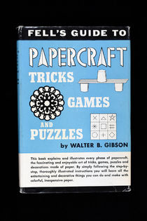 Fell's Guide to Papercraft Tricks, Games, and Puzzles