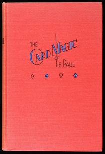 The Card Magic of Le Paul