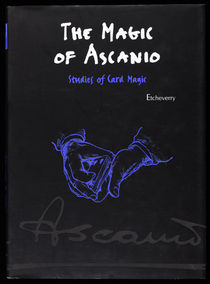 The Magic of Ascanio, Signed