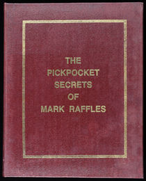 The Pickpocket Secrets of Mark Raffles, Signed