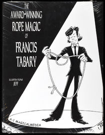 The Award-Winning Rope Magic of Francis Tabary