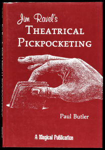Jim Ravel's Theatrical Pickpocketing