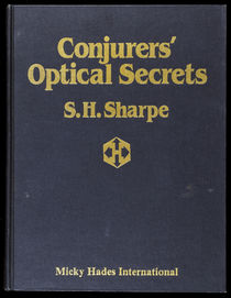 The Conjurers' Optical Secrets, with Notes