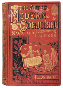 The Art of Modern Conjuring