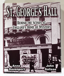 St. George's Hall: Behind the Scenes at England's Home of Mystery