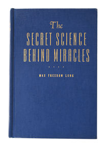 The Secret Science Behind Miracles