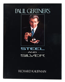 Paul Gertner's Steel and Silver