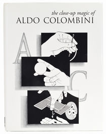 The Close-Up Magic of Aldo Colombini