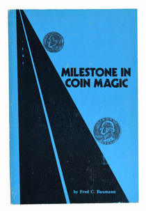 Milestone in Coin Magic