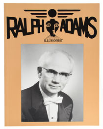 The Original Illusions of Ralph Adams