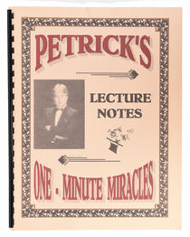 Petrick's One-Minute Miracles Lecture Notes