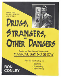 Drugs, Strangers, and Other Dangers