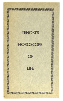 Tenoki's Horoscope of Life