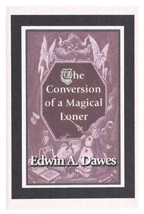 The Conversion of a Magical Loner