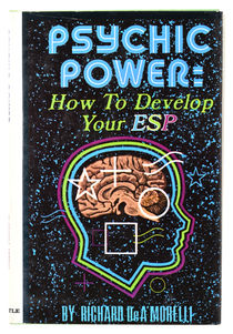 Psychic Power: How to Develop Your ESP