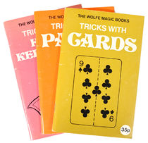 The Wolfe Magic Books: Tricks with Cards, Tricks with Paper, Tricks with Hand-Kerchiefs
