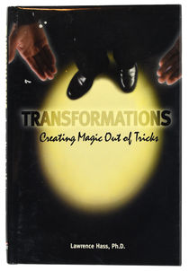 Transformations: Creating Magic Out of Tricks