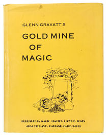 Glenn Gravatt's Gold Mine of Magic