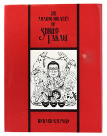 The Amazing Miracles of Shigeo Takagi, Inscribed and Signed